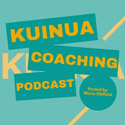 Kuinua Coaching Podcast with Marie Oldfield